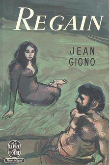 GIONO, JEAN - Regain [antikvár]
