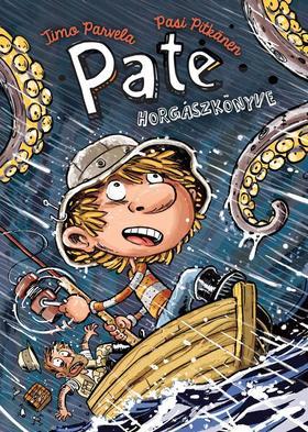 Timo Parvela - PATE HORGÁSZKÖNYVE