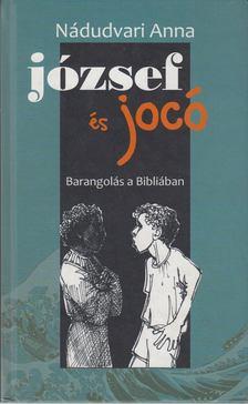 Nádudvari Anna - József és Jocó [antikvár]