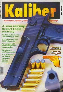 Kalmár Zoltán - Kaliber 1999/október (18. sz.) [antikvár]