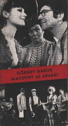 Görgey Gábor - Alacsony az Ararát [antikvár]