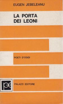 Eugen Jebeleanu - La porta dei leoni [antikvár]