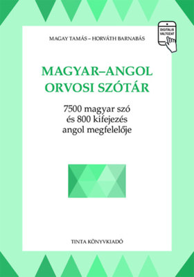 MAGAY TAMÁS - HORVÁTH BARNABÁS - MAGYAR-ANGOL - ORVOSI SZÓTÁR