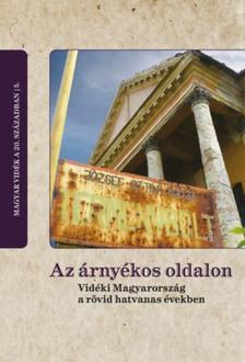Szerk - Az árnyékos oldalon - Vidéki Magyarország a rövid hatvanas években
