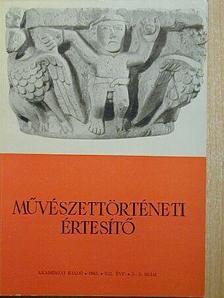 Cs. Tompos Erzsébet - Művészettörténeti Értesítő 1963/2-3. [antikvár]