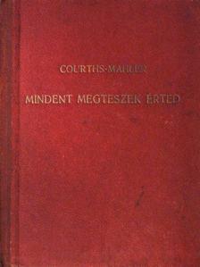 H. Courths-Mahler - Mindent megteszek érted!/Klára lesz a feleségem!/Boldog fiatalok [antikvár]