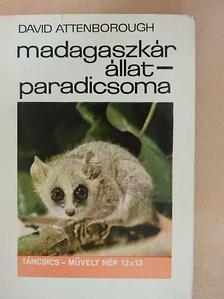 David Attenborough - Madagaszkár állatparadicsoma [antikvár]