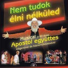 Apostol - NE FELEJTS EL SOHA SZERETNI - CD