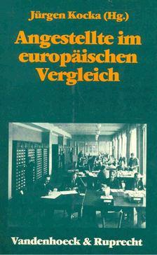 Jürgen Kocka - Angestellte im europäischen Vergleich [antikvár]