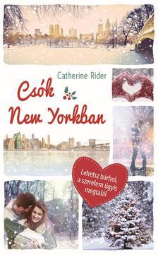 Catherine Rider - Csók New Yorkban