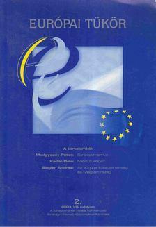 Forgács Imre - Európai tükör 2. 2003. VIII. évfolyam [antikvár]