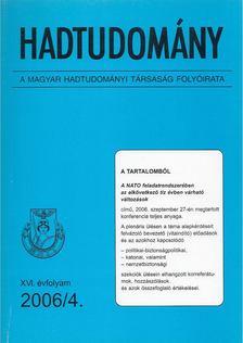 Nagy László - Hadtudomány XVI. évfolyam 2006/4. [antikvár]