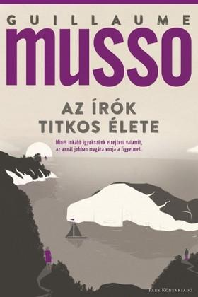 Guillaume Musso - Az írók titkos élete [eKönyv: epub, mobi]