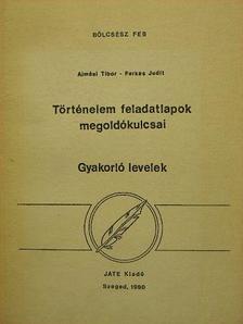 Almási Tibor - Történelem feladatlapok megoldókulcsai [antikvár]