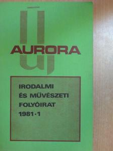 Ablonczy László - Új Aurora 1981/1. [antikvár]