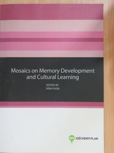 Bródy Gábor - Mosaics on Memory Development and Cultural Learning [antikvár]