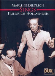 HOLLAENDER, FRIEDRICH - MARLENE DIETRICH SINGS FRIEDRICH HOLLAENDER FOR PIANO, VOCAL AND GUITAR