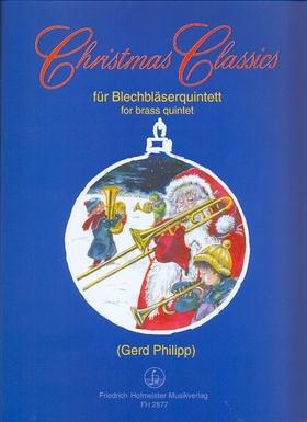 CHRISTMAS CLASSICS FÜR BLECHBLAESERQUINTETT (GERD PHILIPP), PARTITUR UND STIMMEN