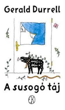 Gerald Durrell - A susogó táj