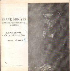 Perneczky Géza - Frank Frigyes Munkácsy-díjas festőművész kiállítása [antikvár]