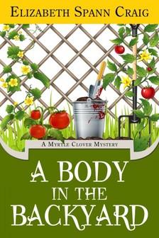 Craig Elizabeth Spann - A Body in the Backyard [eKönyv: epub, mobi]