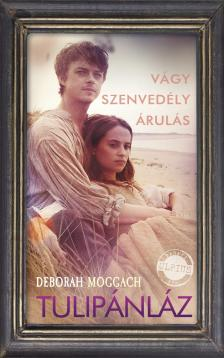 Deborah Moggach - Tulipánláz [nyári akció]