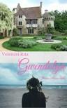 Rita Velencei - Gwendolyn-Manor House titka [eKönyv: pdf, epub, mobi]