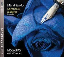 MÁRAI SÁNDOR - Legenda a jóságról - novellák - Hangoskönyv