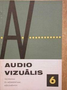 Csató István - Audio-vizuális technikai és módszertani közlemények 1968/6. [antikvár]
