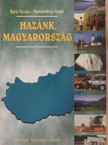 Bora Gyula - Hazánk, Magyarország [antikvár]