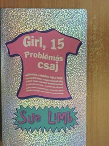 Sue Limb - Girl, 15 [antikvár]