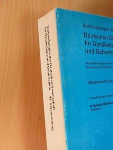 H. Bauer - Deutschen Gesellschaft für Gynäkologie und Geburtshilfe/Dreiundvierzigste Versammlung Hamburg, 30. September bis 3. Oktober 1980 [antikvár]