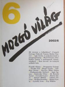 Ágai Ágnes - Mozgó Világ 2002. június [antikvár]