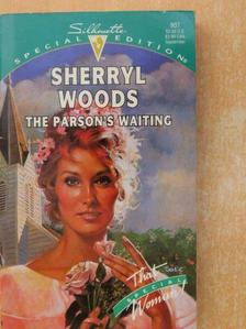 Sherryl Woods - The parson's waiting [antikvár]