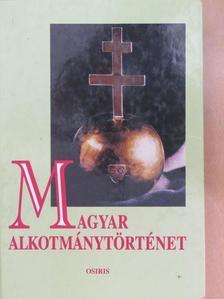 Bódiné Beliznai Kinga - Magyar alkotmánytörténet [antikvár]