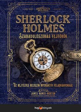 James Hamer-Morton - Sherlock Holmes - Szabadulószobás fejtörők