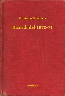 EDMONDO DE AMICIS - Ricordi del 1870-71 [eKönyv: epub, mobi]