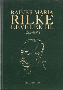 Rainer Maria Rilke - Levelek III. [antikvár]