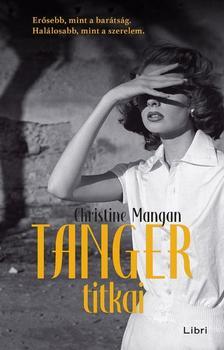 Mangan, Christine - Tanger titkai