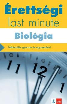 KLEININGER TAMÁS - Érettségi - Last minute - Biológia