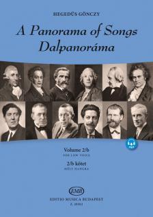 HEGEDÜS GÖNCZY - DALPANORÁMA 2/B  KÖTET - A PANORAMA OF SONGS VOL. 2/B - MÉLY HANGRA - FOR LOW VOICE