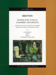 BRITTEN, BENJAMIN - WORKS FOR VOICE & CHAMBER ORCHESTRA. PARTITURA