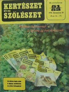 Kiss József - Kertészet és Szőlészet 1974. január-december [antikvár]