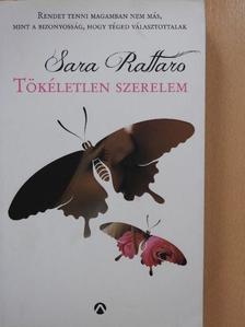 Sara Rattaro - Tökéletlen szerelem [antikvár]