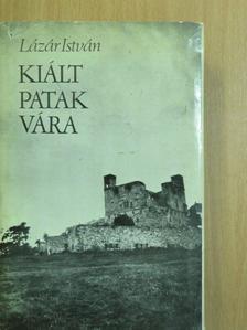 Geréb László - Kiált Patak vára [antikvár]