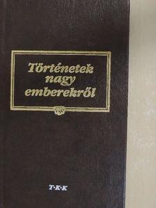 Papp László - Történetek nagy emberekről [antikvár]