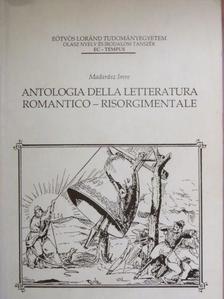 Madarász Imre - Antologia della letteratura romantico - risorgimentale [antikvár]