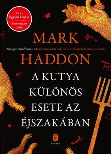 Mark Haddon - A kutya különös esete az éjszakában [eKönyv: epub, mobi]