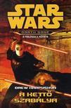 Drew Karpyshyn - Star Wars - A kettő szabálya - Darth Bane trilógia 2.