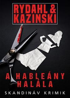 A. J. Kazinski - Thomas Rydahl - A hableány halála